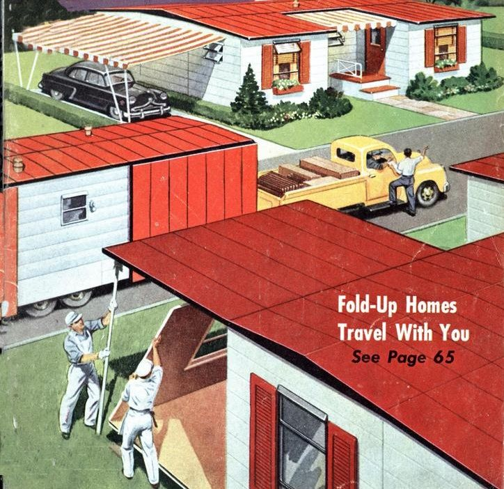 Fold Up Homes Of The 1950 S Mobile Home Living