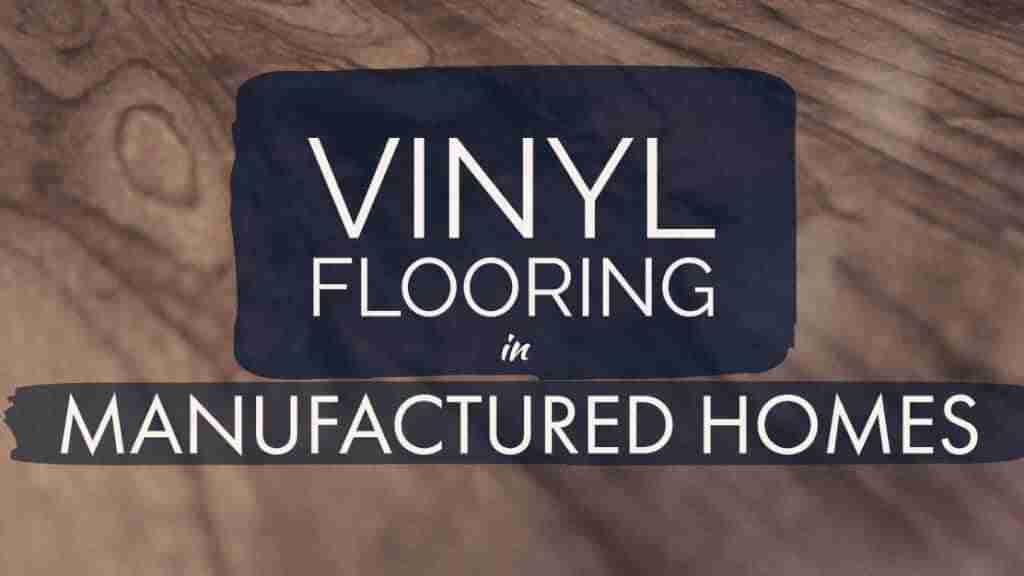 vinyl flooring in manufactured homes