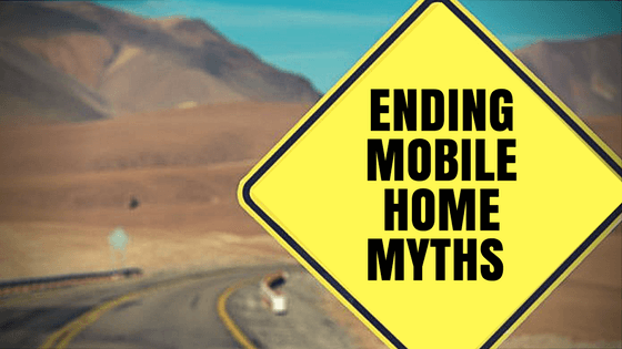 5 Mobile Home Myths Busted