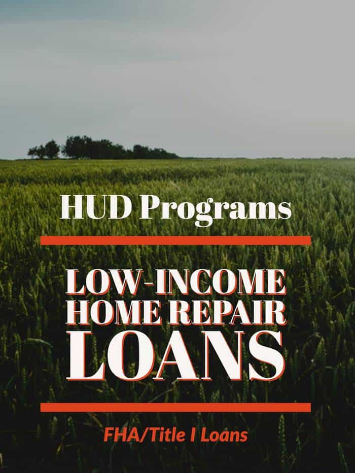 Hud programs for low income home repair loans 1