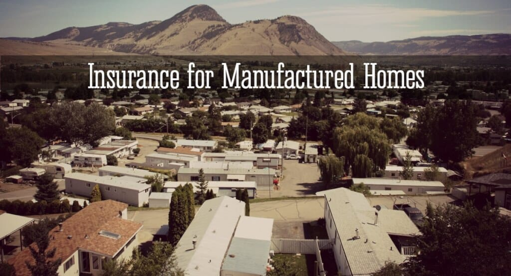 Finding Homeowner's Insurance for Manufactured Homes