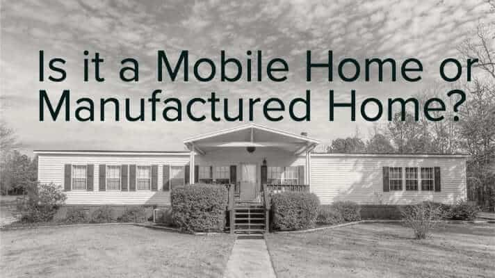 Is it a Mobile Home or Manufactured Home?