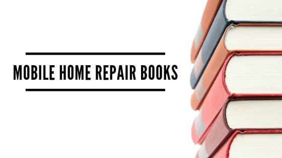 MOBILE HOME REPAIR BOOKS