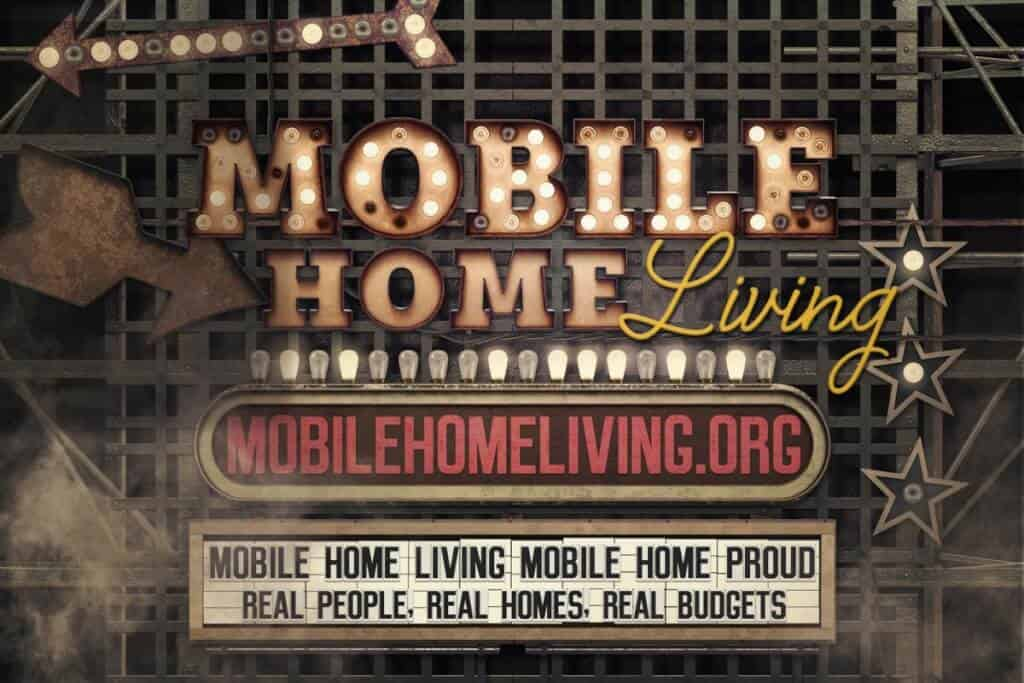 Sign Up For Our Free Mobile Home Newsletter Here • Mobile Home Living