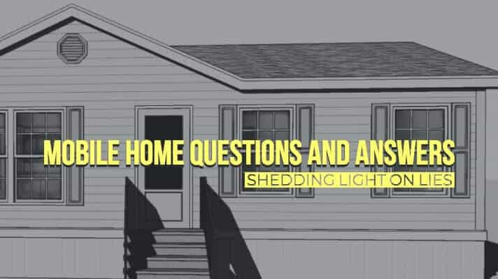 Mobile Home Questions and Answers