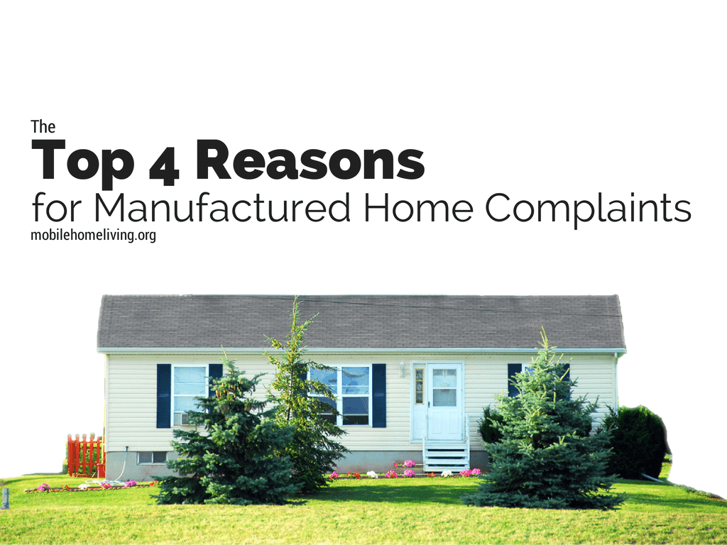 The Top 4 Reasons for Manufactured Home Complaints