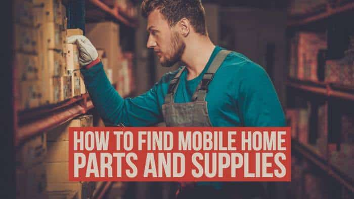 how to find mobile home parts and supplies