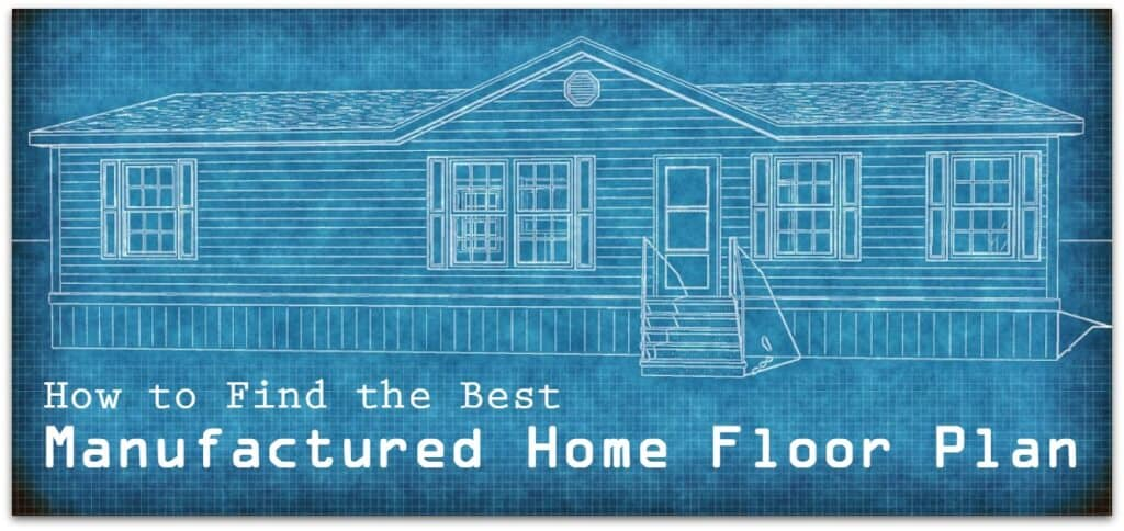 How to Find the Best Manufactured Home Floor Plan 2
