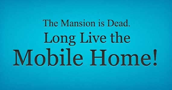 Why the Industry Hates the Term Mobile Home