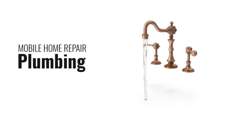 Mobile home plumbing water