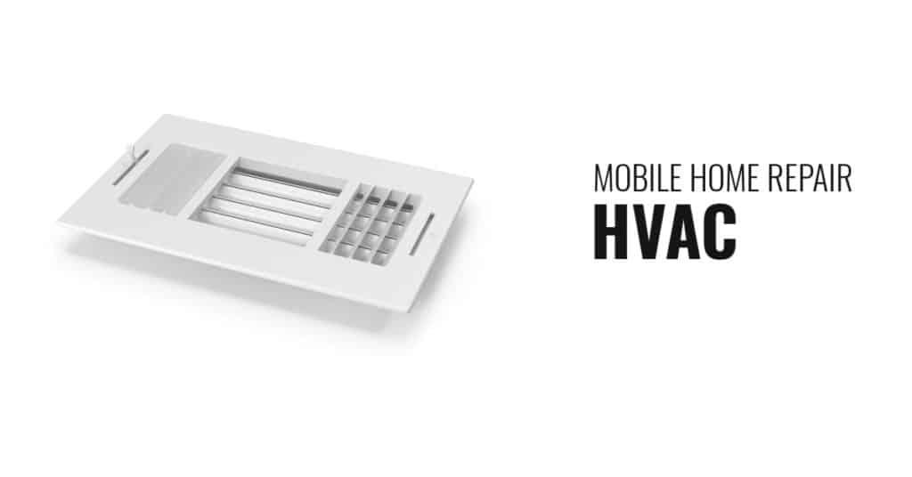 Mobile Home Repair H V A C Vent