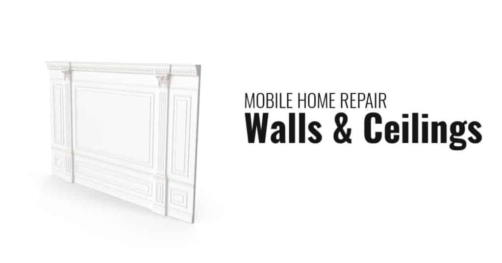 Mobile Home Walls And Ceilings