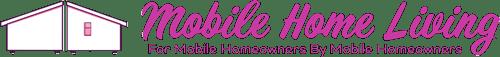 Mobile Home Living®