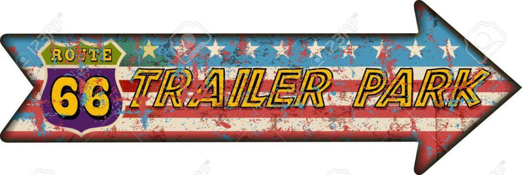 Retro Route Sixty Six Trailer Park Sign, Grungy Style, Vector Il