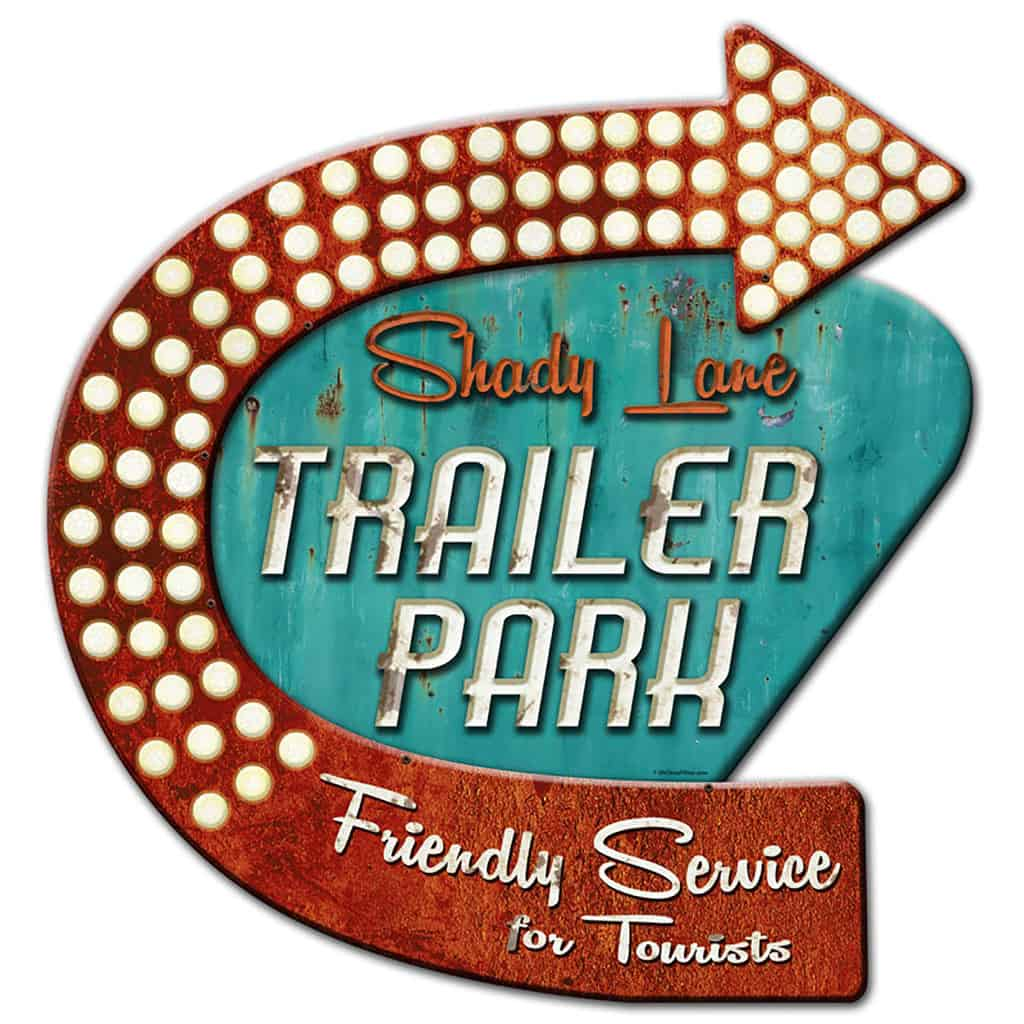 Shady lane trailer park sign