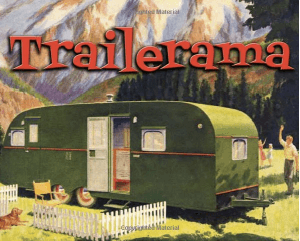 trailerama book of vintage mobile homes