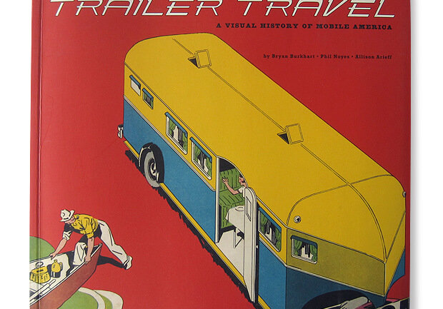 Trailer Travel, The History of Mobile America