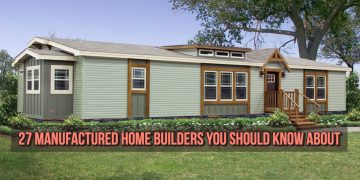27 manufactured home builders you should know about