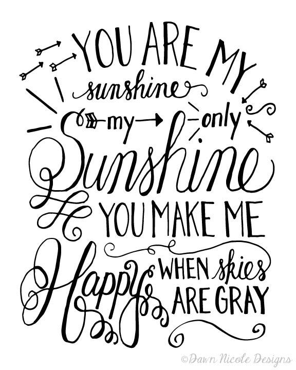 Ideal Free You Are My Sunshine Printable to create cheap wall art