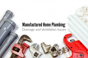 Manufactured Home Plumbing: Drainage and Ventilation Issues