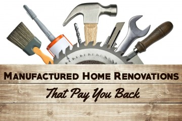 Manufactured Home Renovations that pay you back