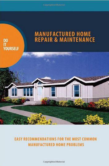 mobile home repair books-Manufactured Home repair and Maintence