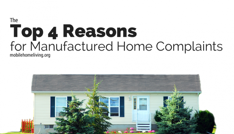 the top 4 reasons for manufactured home complaints. Black Bedroom Furniture Sets. Home Design Ideas