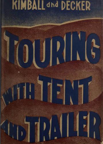 Touring with tent and trailer book - free mobile home books