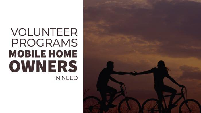 Volunteer Programs for Mobile Home Owners in Need
