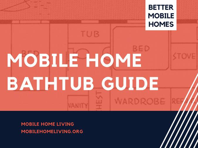 Remodeling Your Manufactured Home Bathroom   Mobile Home Bathtub Guide