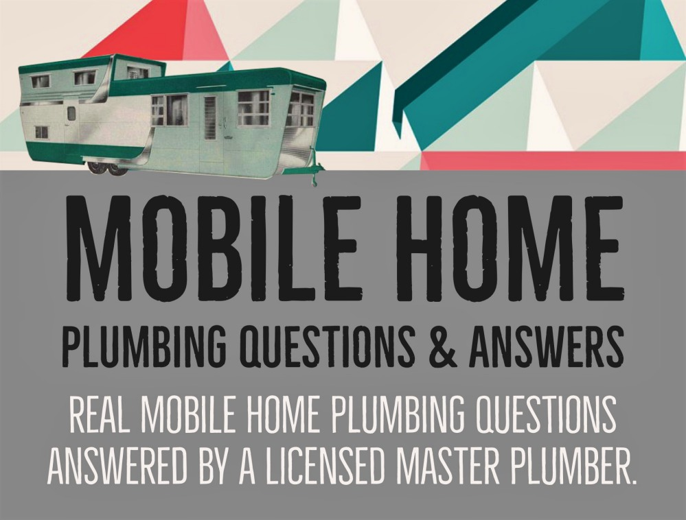 mobile home plumbing questions and answers featured image