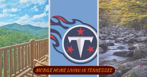 buying a mobile home in Tennessee