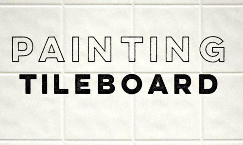 Cheap backsplash ideas - painting tileboard