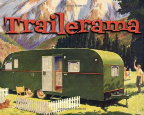 Christmas gifts for mobile home owners - trailerama book of vintage mobile homes